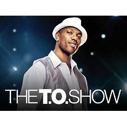 The T.O. Show 3
