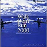 Walk Don't Run 2000by The Ventures
