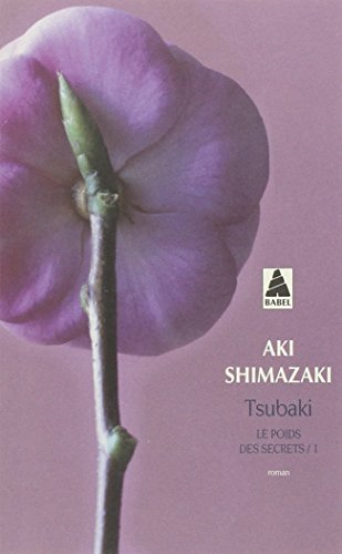 Tsubaki (Weight of Secrets) (French Edition)