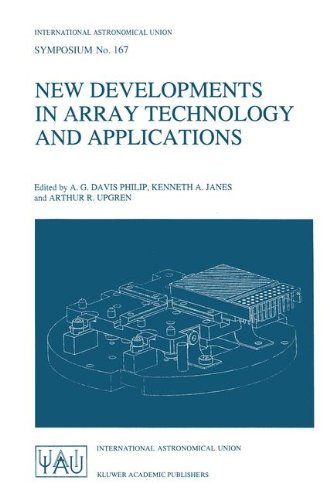 New Developments in Array Technology and Applications: Proceedings of the 167th Symposium of the International Astronomical Union, held in the Hague, ... (International Astronomical Union Symposia)