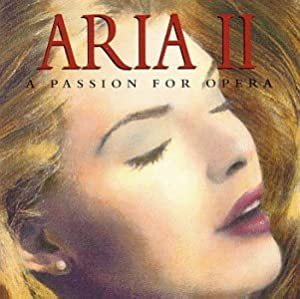 Aria 2: Passion for Opera