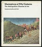 Masterpieces of Fifty Centuries: Metropolitan Museum of Art (0525039503) by Metropolitan Museum of Art (New York, N.Y.)