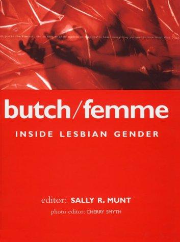 Butch/Femme: Inside Lesbian Gender
