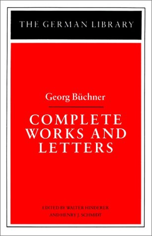 Georg Buchner: Complete Works and Letters