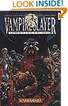 Vampireslayer (Gotrek & Felix)