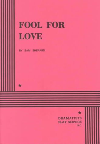 Fool for Love - Acting Edition
