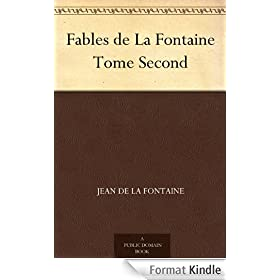 Fables de La Fontaine Tome Second