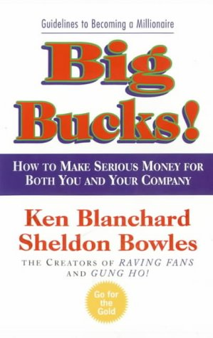 Big Bucks! (The One Minute Manager)