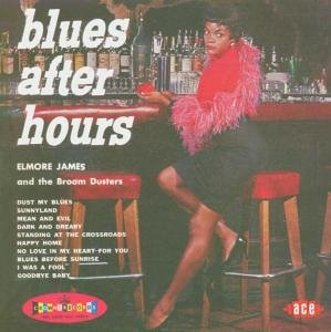 Elmore James - Blues After Hours - Zortam Music