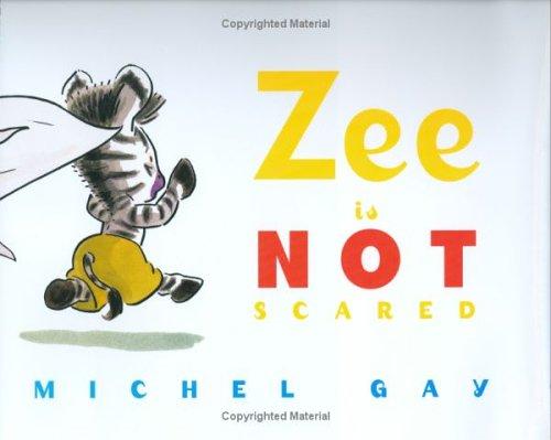 Zee Is Not Scared
