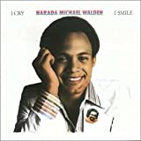 echange, troc Narada Michael Walden - I Cry, I Smile