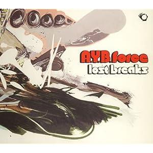 A.Y.B.force LOST BREAKS ヒップホップ ブレイクビーツ