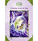Iridessa, Lost at Sea (Disney Fairies (Pb)) (Hardback) - Common