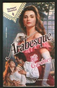Arabesque (Harlequin Historical, No. 117), Gardner