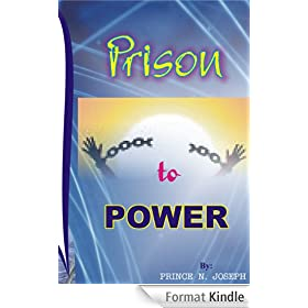 Prison To Power (English Edition)