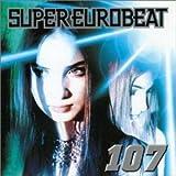 スーパー・ユーロビート Vol.107