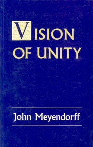 Vision of Unity, JOHN MEYENDORFF