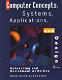 Computer Concepts Systems, Applications & Designs: Workbook (0538679204) by Klooster, Dale