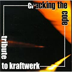 Tribute to Kraftwerk: Cracking the Code