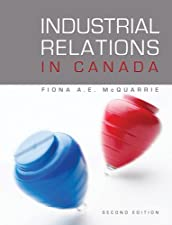 Industrial Relations in Canada by