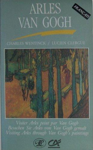 itineraires-van-gogh-a-arles-version-francaise-by-wentinck-charles