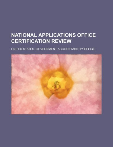 National Applications Office Certification Review