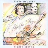 Highly strung by Steve Hackett