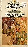 The Strange Proposal (055306942X) by Hill, Grace Livingston