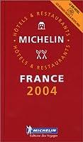 Le Guide Rouge France 2004 : Hôtels et restaurants