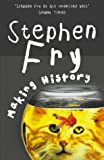 Stephen Fry Making History