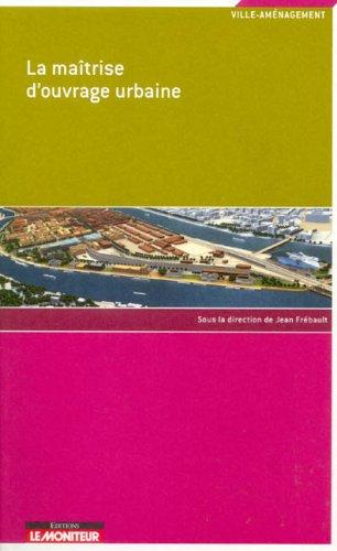 la ma trise d 39 ouvrage urbaine jean fr bault librairie