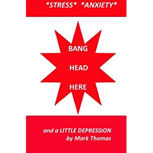 Stress Anxiety and a Little Depression: How to Deal With Them