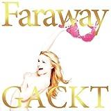 Faraway~���˴ꤤ��~