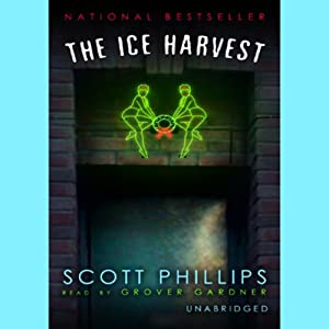 The Ice Harvest | [Scott Phillips]