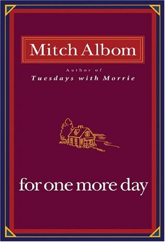 For One More Day, Mitch Albom