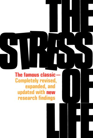 Stress of Life, HANS SELYE