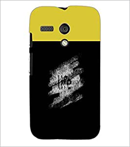 PrintDhaba Quote D-3749 Back Case Cover for MOTOROLA MOTO G (Multi-Coloured)