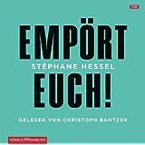 "Emp�rt Euch!: 1 CDvon ""St�phane Hessel"""