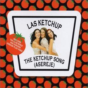 Las Ketchup - The Ketchup Song (Asereje) - Zortam Music