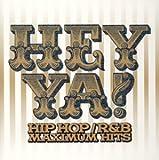 HEY YA!HIP HOP/R&B MAXIMUM HITS