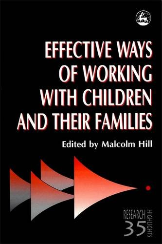 Effective Ways of Working with Children and their Families: Painting, Feeling and Making Sense (Research Highlights in S