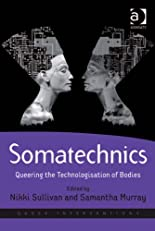 Somatechnics: 4 (Queer Interventions)