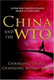 China and the WTO:changing China, changing World trade