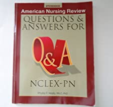 American Nursing Review Questions & Answers for NCLEX PN by Springhouse