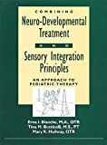 img - for Combining Neuro-Developmental Treatment and Sensory Integration Principles: An Approach to Pediatric Therapy Spiral edition by Blanche, Erna I., Botticelli, Tina M., Hallway, Mary K. (1995) Paperback book / textbook / text book
