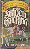 In the Shadow of the Oak King (0671734040) by Courtway Jones