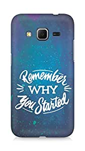 AMEZ remember why you started Back Cover For Samsung Galaxy Core Prime