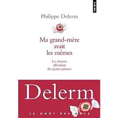 Ma grand-mère avait les mêmes - Philippe Delerm