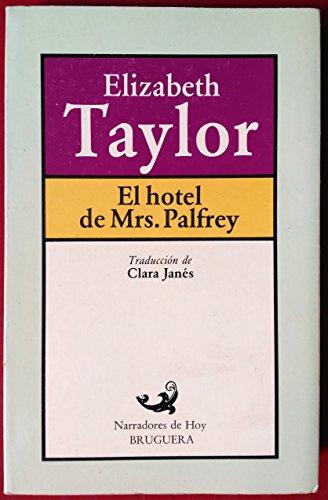 El Hotel De Mrs. Palfrey