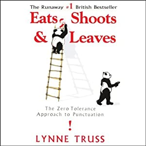 Eats, Shoots & Leaves: Cutting a Dash, The Radio Series That Inspired the Hit Book | [Lynne Truss]